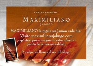 MAXIMILIANO le regala un jamón cada día
